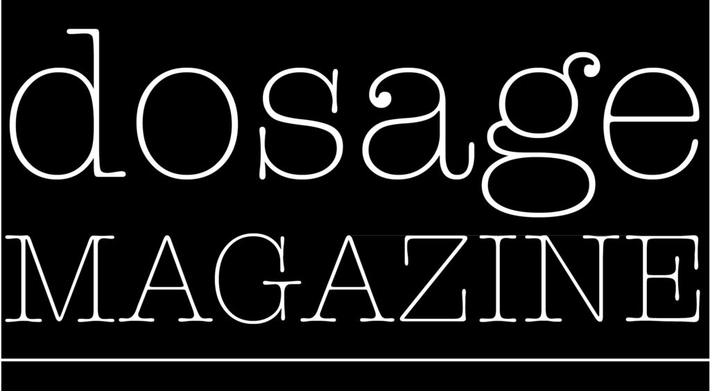 dosage MAGAZINE – Welcome to your Daily Rx