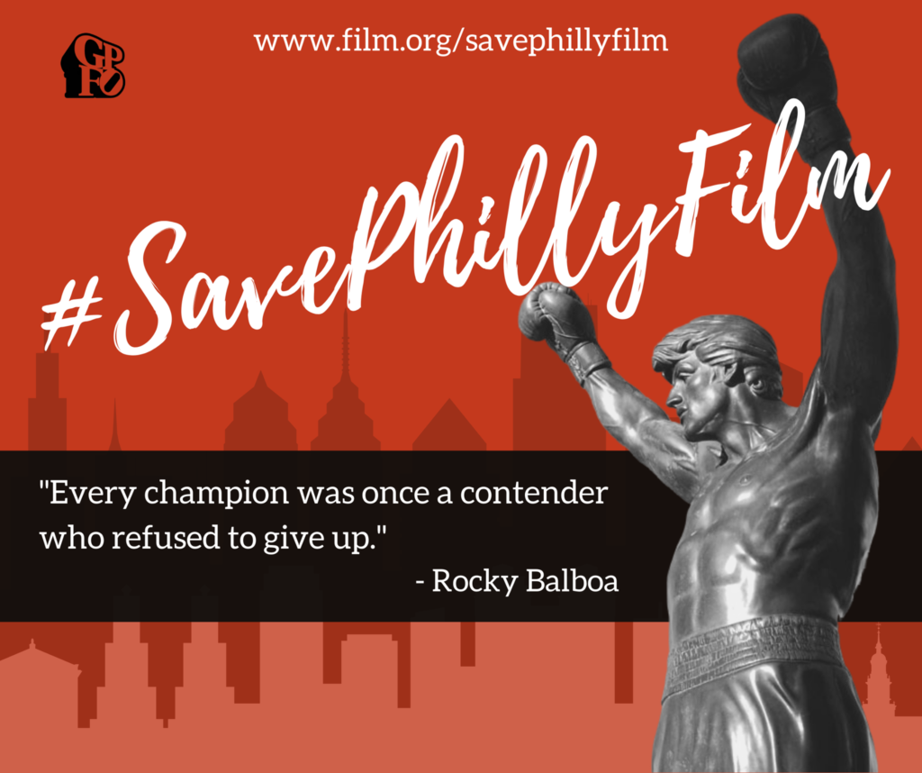 #SavePhillyFilm, Save the Greater Philadelphia Film Office